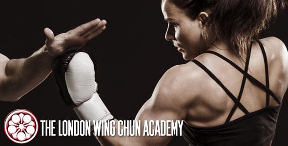 The London Wing Chun Academy: Martial Arts London